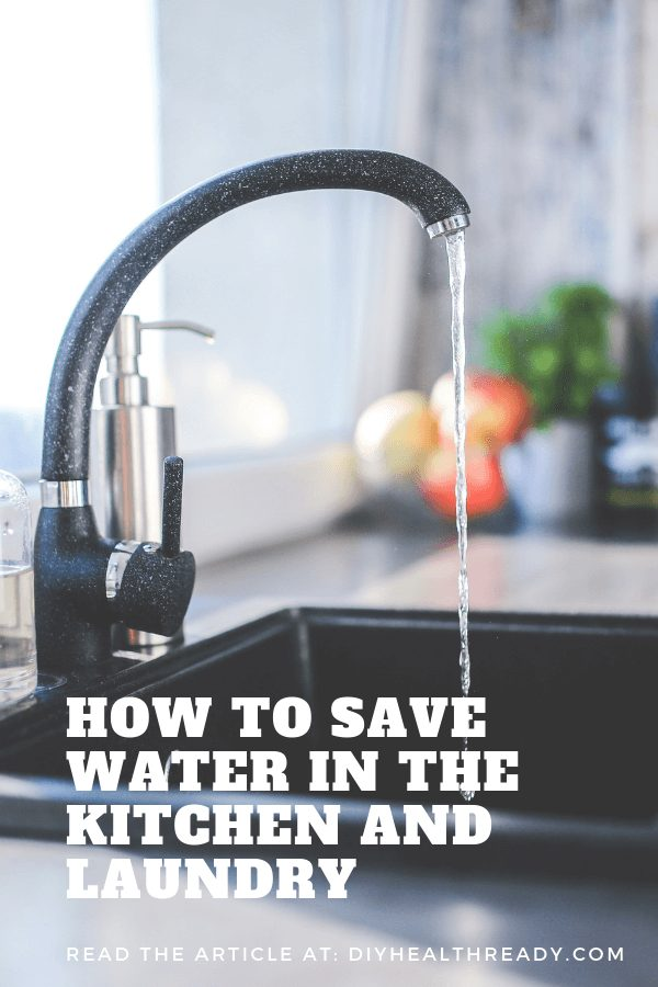 Cool Ways to Save Water in the Kitchen and Laundry