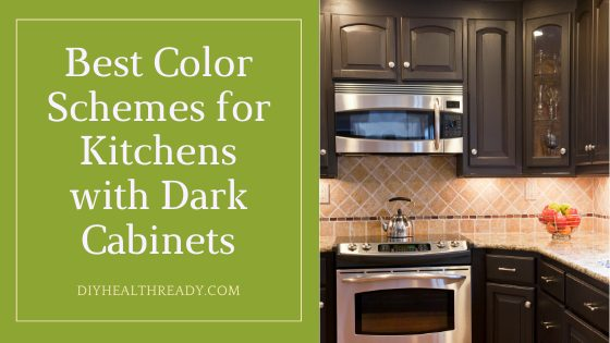 Best Color Schemes for Kitchens with Dark Cabinets Guide